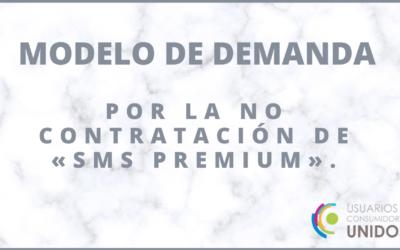 Modelo de Demanda por la no contratación de «SMS PREMIUM».
